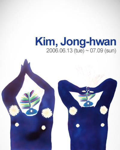 Jonghwan Kim Solo Exhibition: Transforming Episode